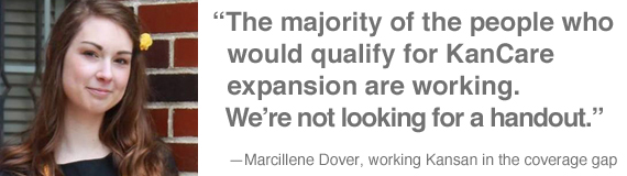 """The majority of the people that would qualify for KanCare expansion are working. We're not looking for a handout."" —Marcillene Dover, working Kansan in the coverage gap"